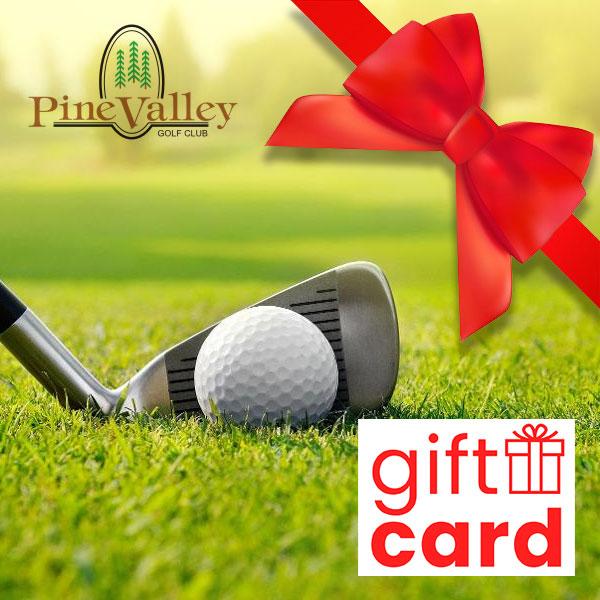 Gift Card - Pine Valley Golf Club