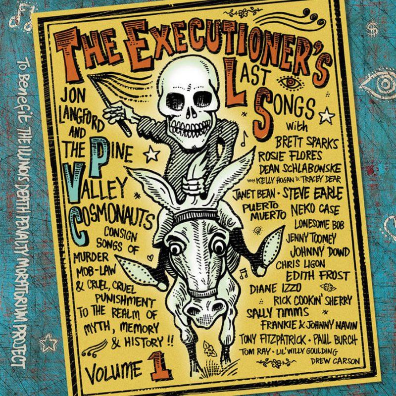 Jon Rauhouse - Discoraphy - The Executioner's Last Songs