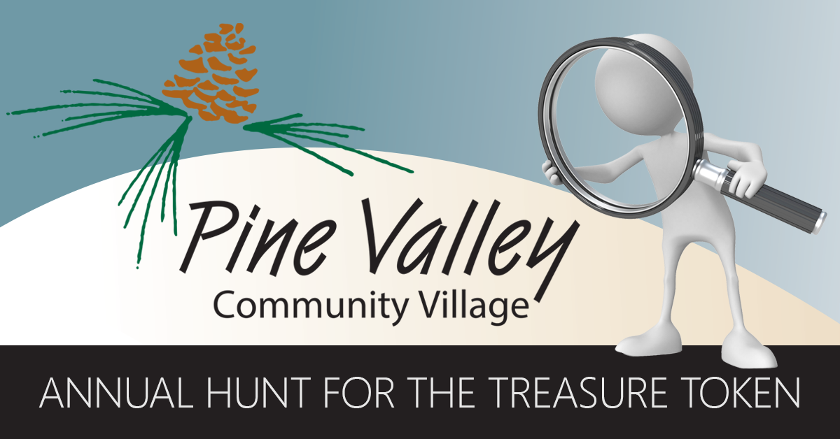 Annual Hunt for the Treasure Token - Pine Valley Community ...
