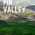 Pin Valley National Park In Himachal Pradesh