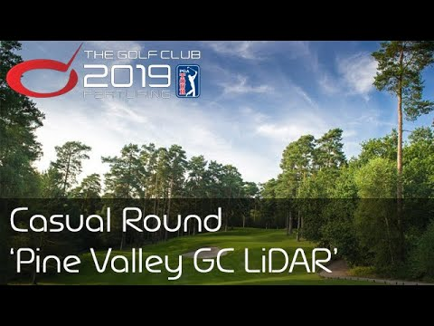 The Golf Club 2019 - Casual Round - Pine Valley GC LiDAR ...